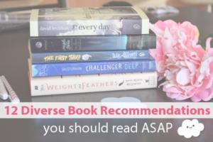 12 Diverse Books You Should Read ASAP