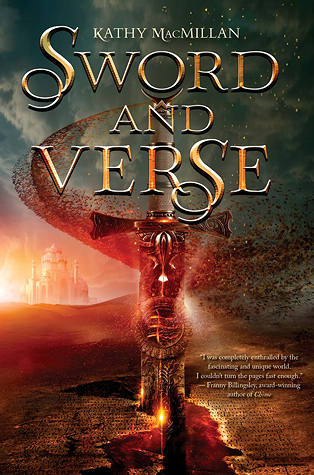 Sword and Verse by Kathy MacMillan: Writing Can Be As Powerful As The Sword