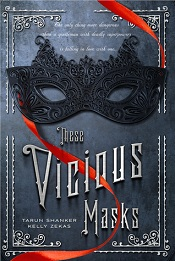 These Vicious Masks by