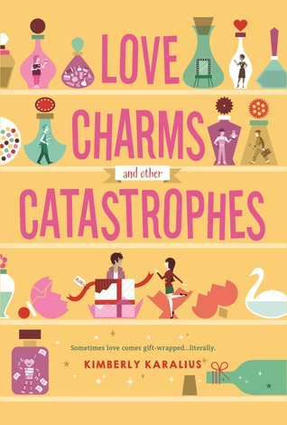 Love Charms and Other Catastrophes (Grimbaud, #2) by Kimberly Karalius