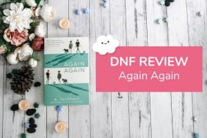 Again Again DNF Review: Why I Struggled