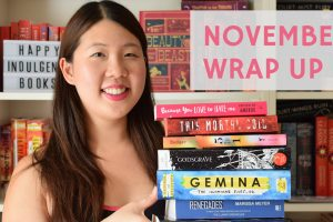 NOVEMBER WRAP UP: Unearthed Launch, Booktube Video & Book Haul