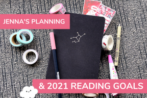 Jenna's 2021 Planner and Reading Goals