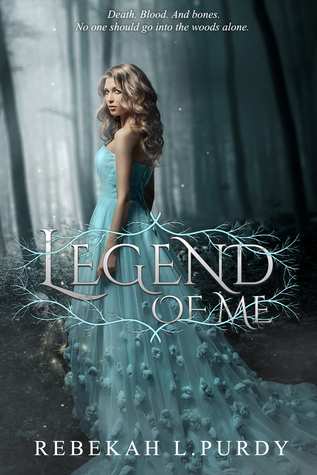 Legend of Me by Rebekah L. Purdy