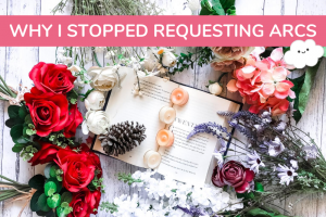Why I Stopped Requesting ARCs