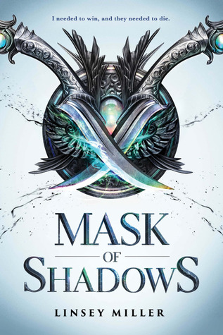 Mask of Shadows (Mask of Shadows #1) by Linsey Miller