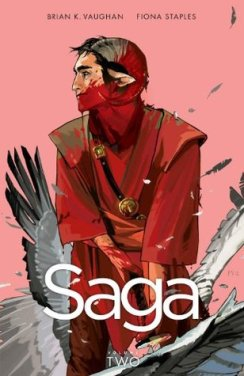 Saga Volume 2 by Brian K. Vaughan, Fiona Staples
